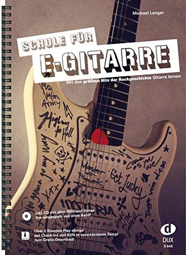 Schule für E-Gitarre: Mit den...
