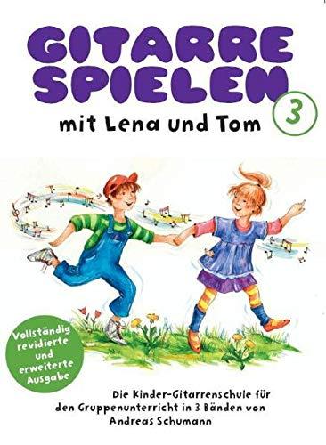 Gitarre Spielen mit Lena und Tom -...