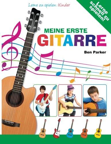 Meine erste Gitarre - Lerne zu...