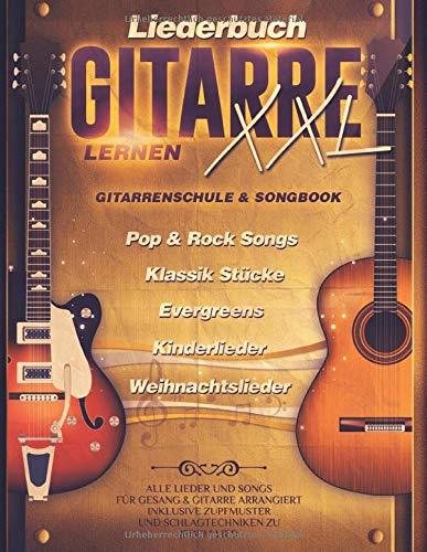 Liederbuch Gitarre Lernen XXL -...