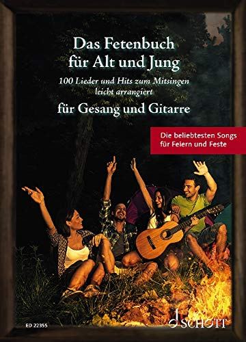 Das Fetenbuch für Alt und Jung:...