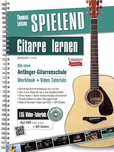 Spielend Gitarre Lernen: Die neue...