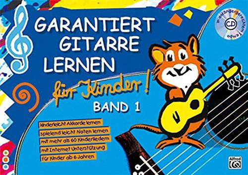 Garantiert Gitarre lernen für...